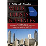 Your Georgia Wills, Trusts, & Estates Explained Simply: Important Information You Need to Know for Georgia Residents...