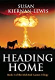 Heading Home (The Irish End Games Book 3)