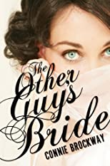 The Other Guy's Bride (Teaser Chapters)