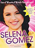Selena Gomez: Me & You: Star of Wizards of Waverly Place and More!