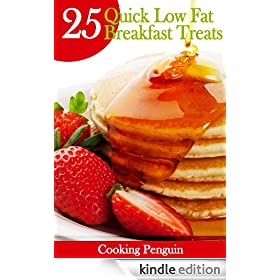 25 Quick Low Fat Breakfast Treats (Fast, Easy and Delicious)