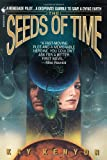 The Seeds of Time (Bantam Spectra Book--T.P. Verso) (055357681X) by Kenyon, Kay