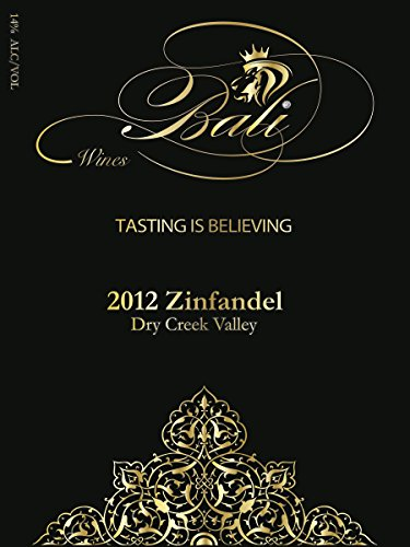 2012 Bali Sonoma County Dry Creek Zinfandel 750 Ml
