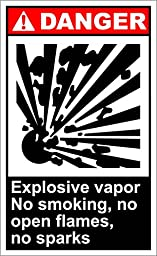 Explosive Vapor Danger OSHA / ANSI LABEL DECAL STICKER 9 inches x 12 inches