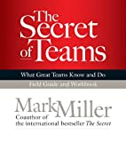 The Secret of Teams: Field Guide (0578121115) by Mark Miller