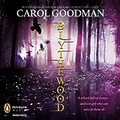 Blythewood | Carol Goodman