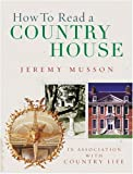 img - for How to Read a Country House book / textbook / text book