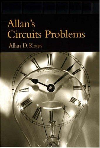 Allan'S Circuits Problems