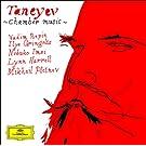 Taneyev: Piano Quintet; Piano Trio
