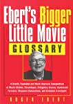 Ebert's Bigger Little Movie Glossary:...