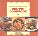 The Really, Truly, Honest-to-Goodness One-Pot Cookbook
