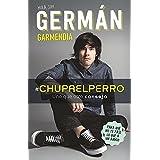 #Chupaelperro - Y uno que otro consejo para que no te pase lo que a un amigo (Spanish Edition)