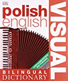 Polish-English Bilingual Visual Dictionary (DK Bilingual Dictionaries)