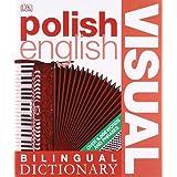 Polish-English Visual Bilingual Dictionary (DK Bilingual Dictionaries)by First Edition...