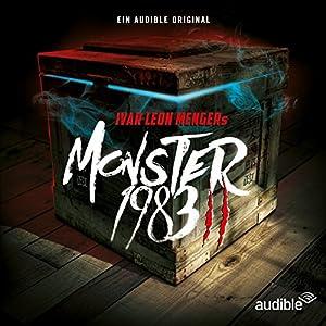 Monster 1983: Die komplette 2. Staffel Hörspiel