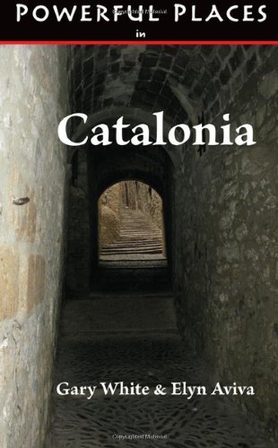 Powerful Places in Catalonia