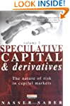 Speculative Capital and Derivatives:...