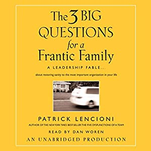 The Three Big Questions for the Frantic Family Audiobook