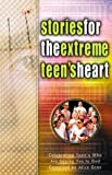 Stories for the Extreme Teen's Heart: Over One Hundred Treasures to Touch Your Soul (Stories for the Heart Series Endcap Kit)