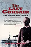 img - for The Last Corsair: The Story of the Emden book / textbook / text book