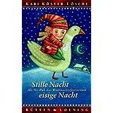 """Stille Nacht, eisige Nacht: Als Nis Puk das Weihnachtsfest rettetevon """"Kari K�ster-L�sche"""""""