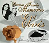 img - for Precious Family Memories of Elvis, A Personal Scrapbook book / textbook / text book