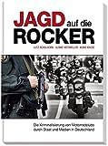 Image de Jagd auf die Rocker: Die Kriminalisierung von Motorradclubs durch Staat und Medien in Deutschland
