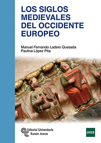 Los Siglos Medievales del Occidente Europeo (Manuales)