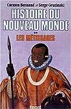 echange, troc Carmen Bernand, Serge Gruzinski - Histoire du nouveau monde, tome 2 : Les Métissages, 1550-1640