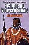 Histoire du nouveau monde. Tome 2 : Les Métissages, 1550-1640
