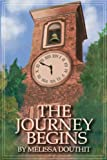 img - for The Journey Begins (Legend of the Raie'Chaelia, a Prequel) book / textbook / text book