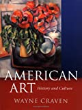American Art: History and Culture (0071415246) by Wayne Craven