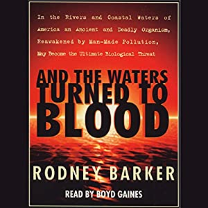 And the Waters Turned to Blood Audiobook