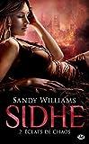 �clats de chaos: Sidhe, T2