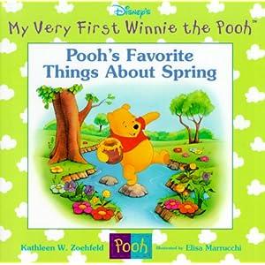 Pooh's Favorite Things About Spring (Disney's My Very First Winnie the Pooh) Kathleen Weidner Zoehfeld