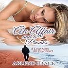 An Affair and a Promise Hörbuch von Arlene Grace Gesprochen von: Lorna Darren