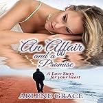 An Affair and a Promise | Arlene Grace