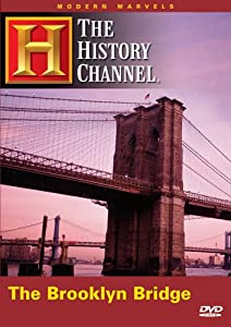 Modern Marvels - Brooklyn Bridge (History Channel) (A&E DVD Archives)