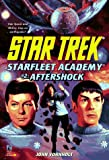 Aftershock (Star Trek: Star Fleet Academy) (0671000799) by John Vornholt