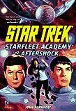 John Vornholt Aftershock (Star Trek: Starfleet Academy)