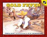 img - for Gold Fever (Picture Puffin Books) book / textbook / text book