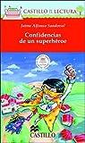 Confidencias de un Superheroe (Castillo de la Lectura Roja) (Spanish Edition)