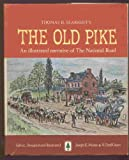 Thomas B. Searight's THE OLD PIKE: An illustrated narrative of the National Road.