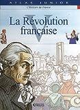 echange, troc Atlas - Histoire de France : Tome 5, La Révolution française