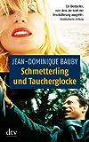 Schmetterling und Taucherglocke (dtv Literatur)