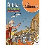 A Bíblia das Crianças - Quadrinhos O Gênesis