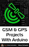 GSM & GPS Projects With Arduino (Engl...