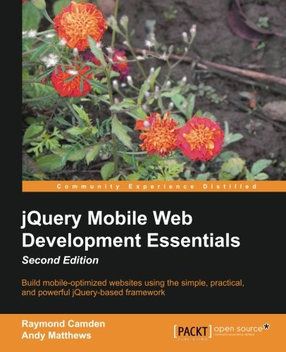 jQuery Mobile Web Development Essentials, Second Edition