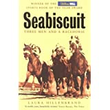 Seabiscuit: Three Men and a Racehorseby Laura Hillenbrand