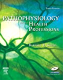 img - for Pathophysiology for the Health Professions, 3e book / textbook / text book